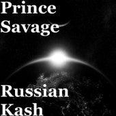 Russian Kash de Prince Savage
