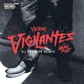 Vigilantes (DJ Premier Remix) de Venom