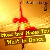 Music that Makes You Want to Dance de Various Artists