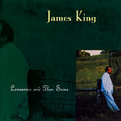 Lonesome And Then Some von James King