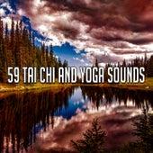 59 Tai Chi and Yoga Sounds by Zen Music Garden
