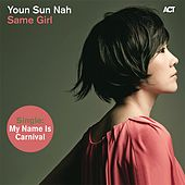My Name Is Carnival de Youn Sun Nah