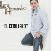 El Cerillazo de Larry Hernández