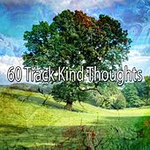 60 Track Kind Thoughts by Classical Study Music (1)