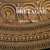 Musiques Et Danses De Bretagne by Bleizi Ruz