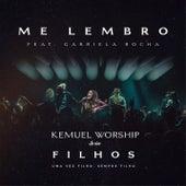 Me Lembro (Ao Vivo) de Kemuel