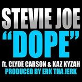 Dope (feat. Kaz Kyzah & Clyde Carson) von Stevie Joe