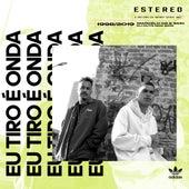 Eu Tiro É Onda (Remix) de Marcelo D2