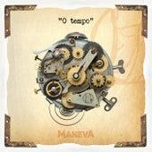 O Tempo (Acústico) de Maneva