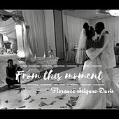 From This Moment de Florence Isiguzo-Davis