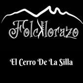 El Cerro de la Silla by Folcklorazo