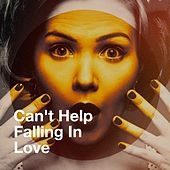Can't Help Falling in Love de Various Artists