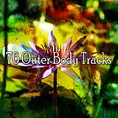 76 Outer Body Tracks von Massage Therapy Music