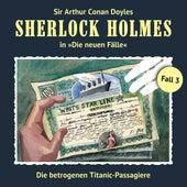 Die neuen Fälle, Fall 3: Die betrogenen Titanic-Passagiere von Sherlock Holmes