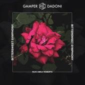Bittersweet Symphony by GAMPER & DADONI