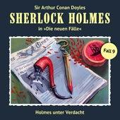 Die neuen Fälle, Fall 9: Holmes unter Verdacht von Sherlock Holmes
