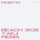Beach2k20 (Yaeji Remix) van Robyn