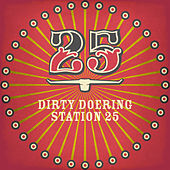 Station 25 - Single by Dirty Doering