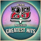 Bar 25: Greatest Hits - EP by Various Artists
