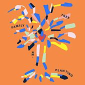 Replanting Family Tree by Oh Land