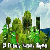 29 Friendly Nursery Rhymes de Canciones Infantiles