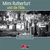 Folge 44: Die leuchtenden Gräber (Ungekürzt) von Mimi Rutherfurt