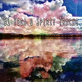 61 Yoga & Spirit Tracks von Lullabies for Deep Meditation