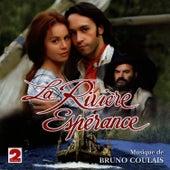 La Rivière Espérance (Feuilleton France 2) von Bruno Coulais