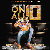 On All 10 by Rubberband OG