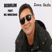 Zona Oeste by Bob Rum
