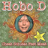Cheat Schleat Feet Meat von Hobo D