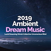 2019 Ambient Dream Music von Asian Traditional Music
