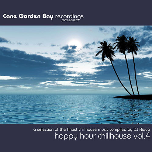 Happy Hour Chillhouse Vol. 4 – (Compiled by DJ Riquo) by Various Artists