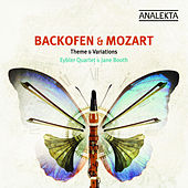Backofen, Mozart: Themes & Variations de Eybler Quartet