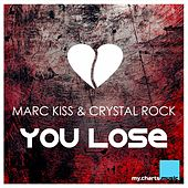 You Lose by Marc Kiss