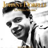 La Nostra Melodia (Original Artist Recordings) by Johnny Dorelli