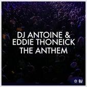 The Anthem von DJ Antoine