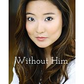 Without Him de Ashley Park
