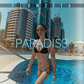 Paradis3 di Flowzeta