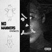 No Manners by 1 UP
