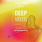 Deep Moods - The Good Times (Jazzy Deep House with Sax) von Jacky Lounge