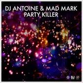 Party Killer von DJ Antoine