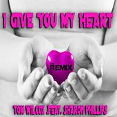 I Give You My Heart (The Remix) by Tom Wilcox
