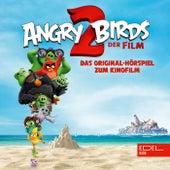 Angry Birds 2 (Das Original-Hörspiel zum Kinofilm) von Angry Birds