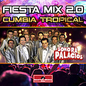 Fiesta Mix 2.0 Cumbia Tropical de Sonora Palacios