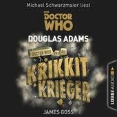Doctor Who und die Krikkit-Krieger - Doctor Who Romane 8 (Gekürzt) by Douglas Adams
