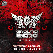 The Dark Elements (Official Ground Zero 2019 Anthem) de Partyraiser