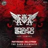 The Dark Elements (Official Ground Zero 2019 Anthem) by Partyraiser