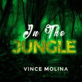 In the Jungle de Vince Molina