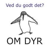 Ved du godt det om dyr? de Susi Hyldgaard